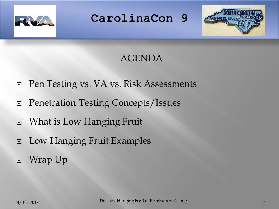 CarolinaCon 9  Pen Testing vs. VA vs.