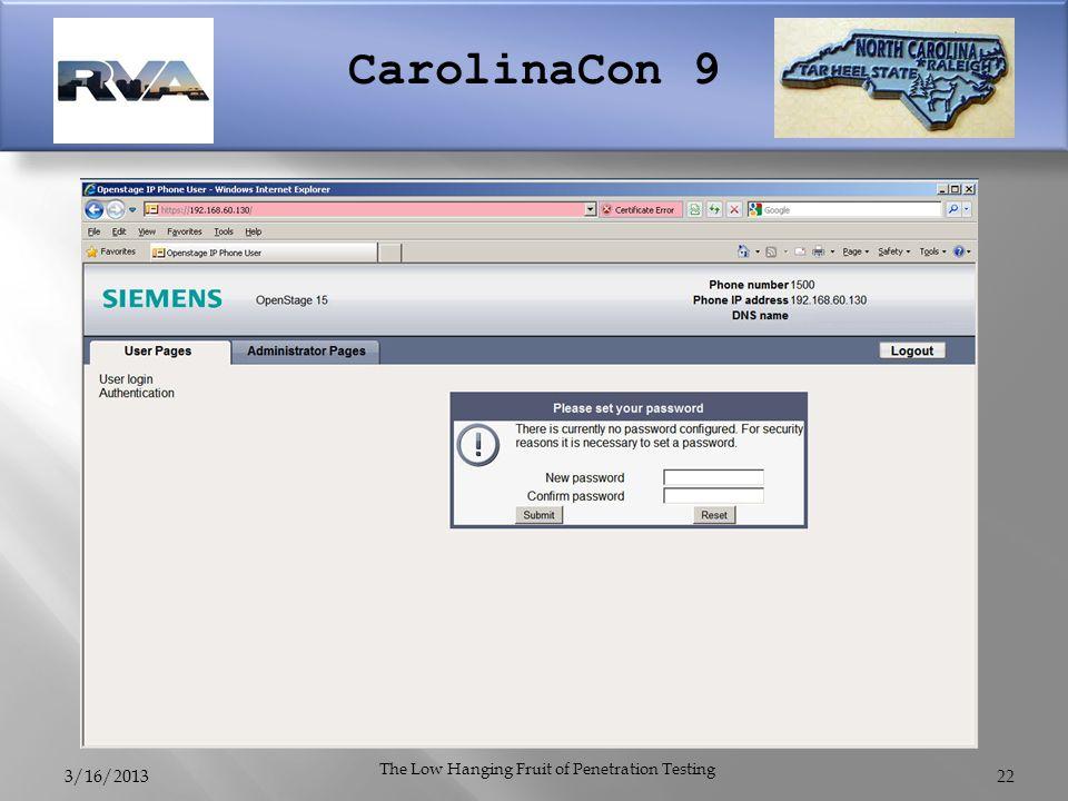 CarolinaCon 9 3/16/2013 The Low Hanging Fruit of Penetration Testing 22