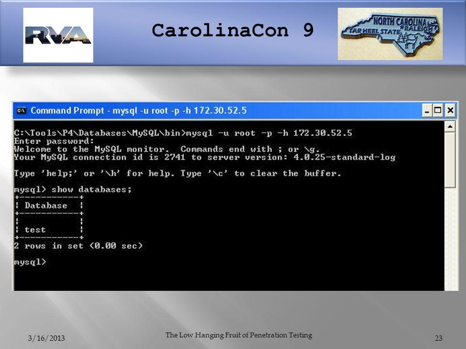 CarolinaCon 9 3/16/2013 The Low Hanging Fruit of Penetration Testing 23