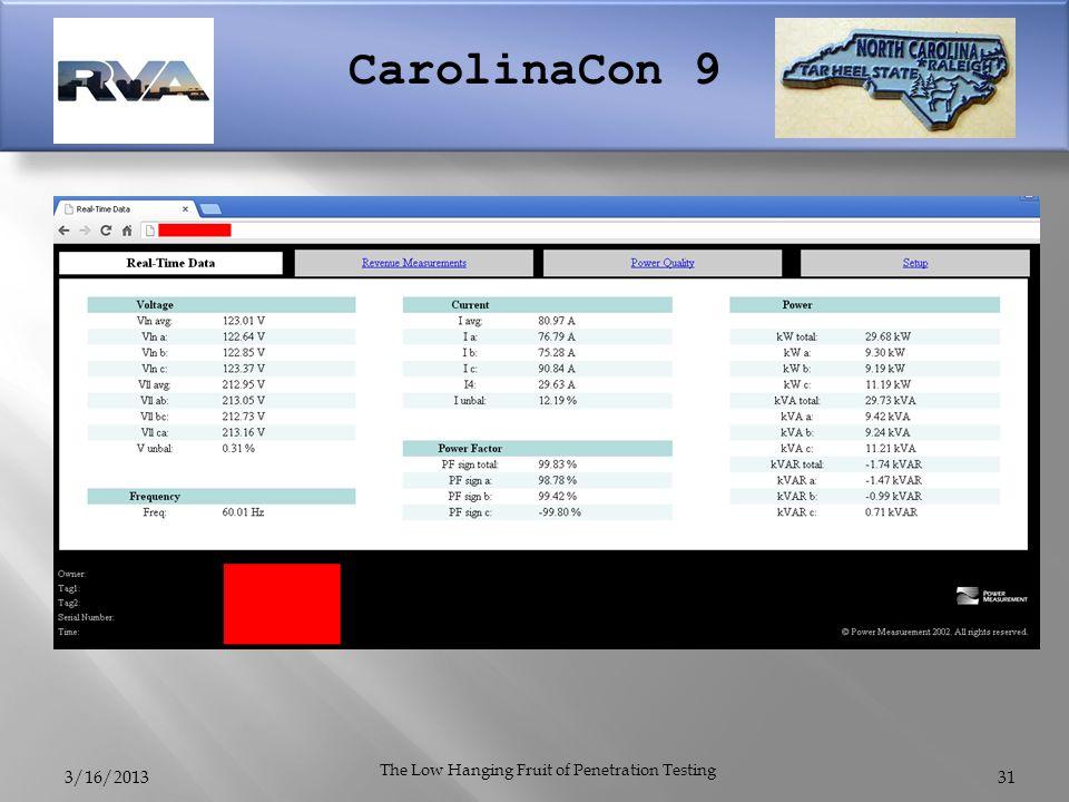 CarolinaCon 9 3/16/2013 The Low Hanging Fruit of Penetration Testing 31