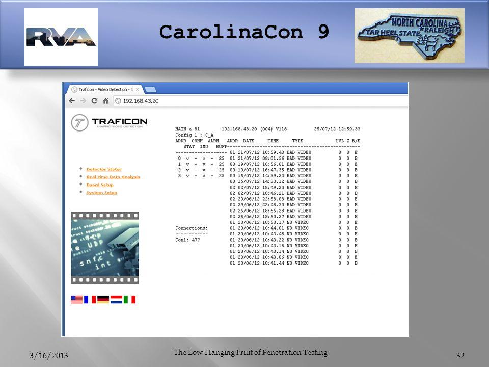 CarolinaCon 9 3/16/2013 The Low Hanging Fruit of Penetration Testing 32