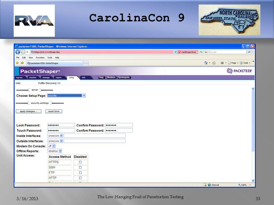 CarolinaCon 9 3/16/2013 The Low Hanging Fruit of Penetration Testing 33