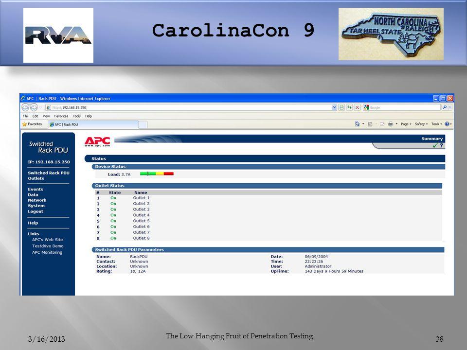 CarolinaCon 9 3/16/2013 The Low Hanging Fruit of Penetration Testing 38