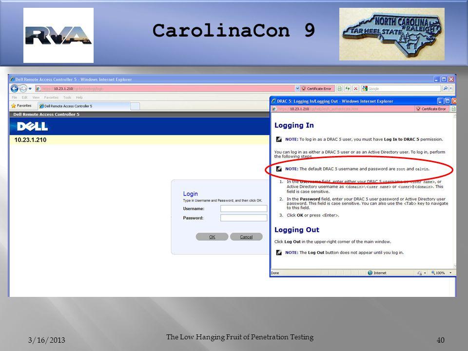 CarolinaCon 9 3/16/2013 The Low Hanging Fruit of Penetration Testing 40