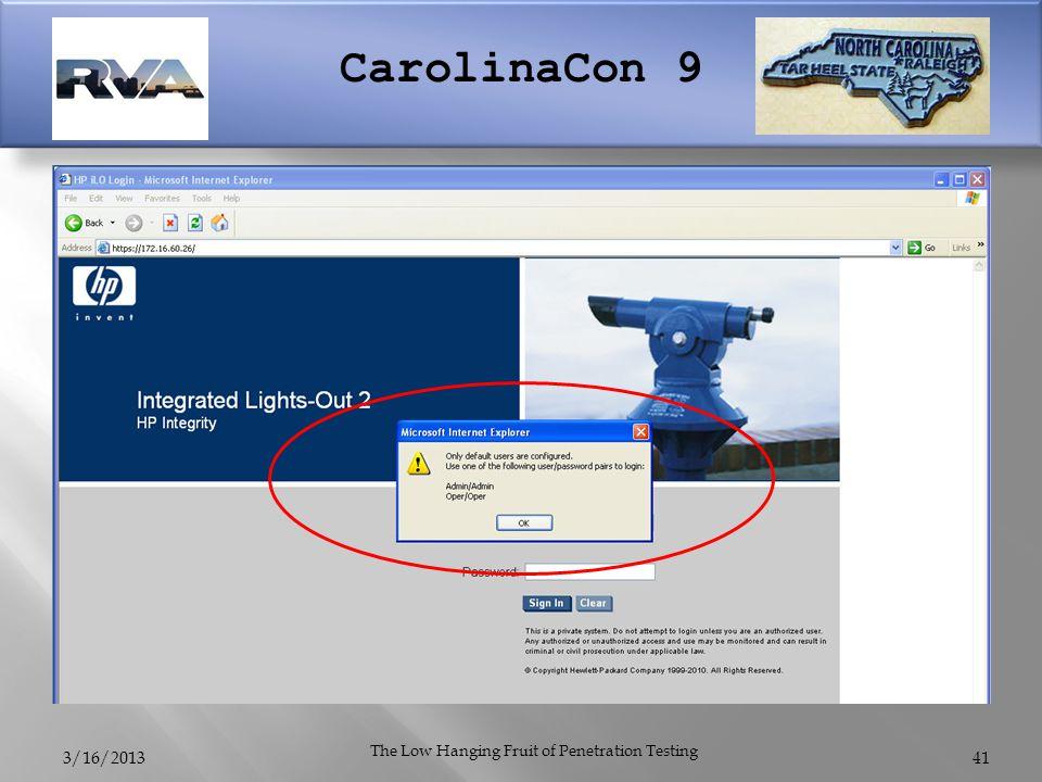 CarolinaCon 9 3/16/2013 The Low Hanging Fruit of Penetration Testing 41