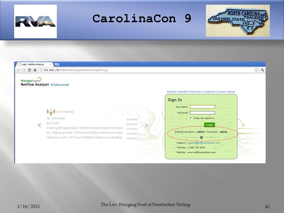CarolinaCon 9 3/16/2013 The Low Hanging Fruit of Penetration Testing 42