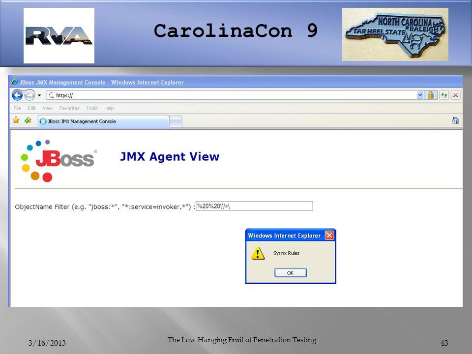 CarolinaCon 9 3/16/2013 The Low Hanging Fruit of Penetration Testing 43