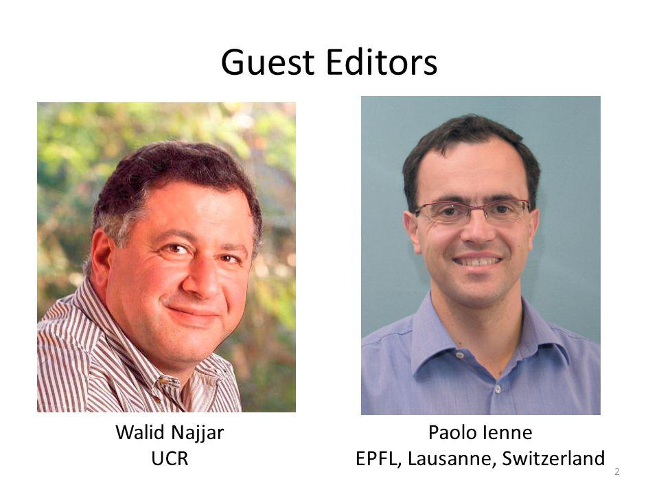 Guest Editors 2 Walid Najjar UCR Paolo Ienne EPFL, Lausanne, Switzerland