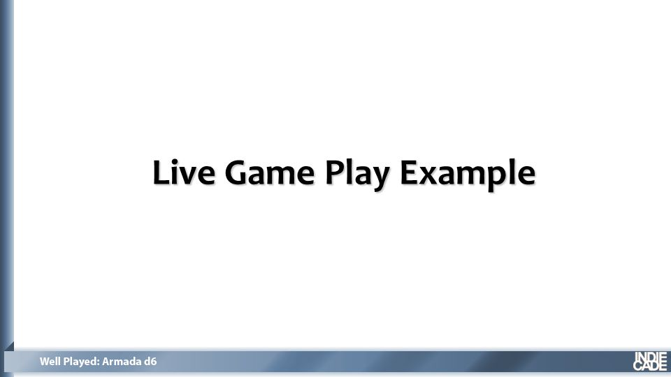Live Game Play Example