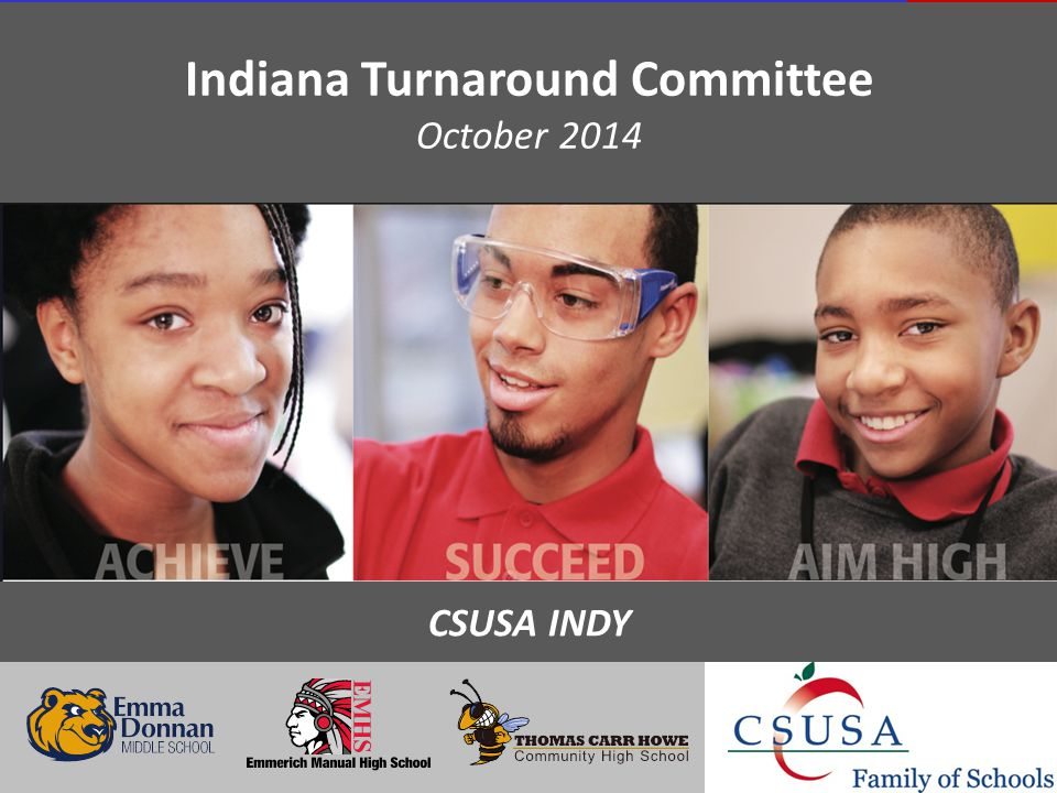 Indiana Turnaround Committee October 2014 CSUSA INDY