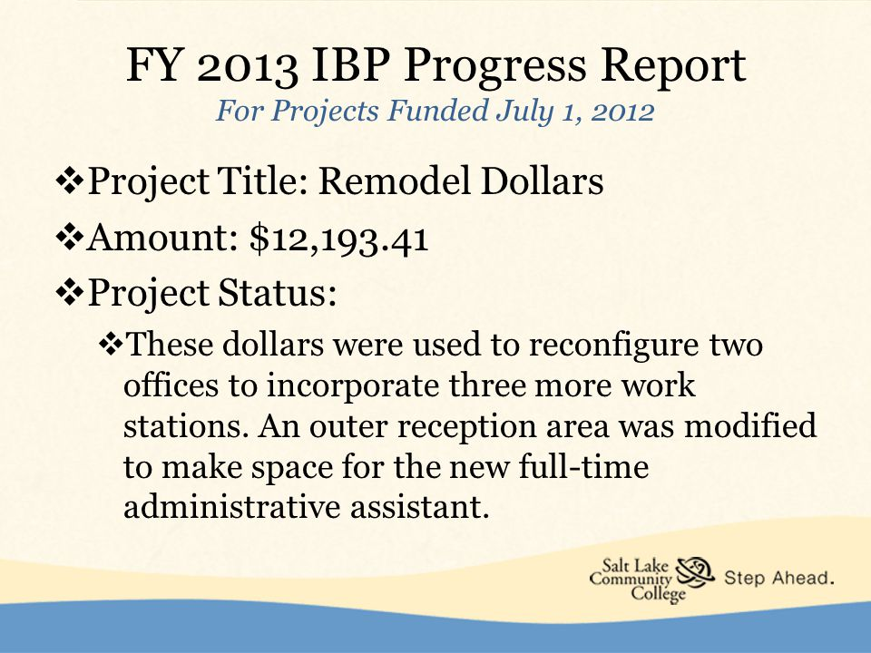 FY 2014 Base Request  Project Title: College Recruitment Advisor 2  Strategic Priority: Improve Student Access and Success  Dollars Requested: $38,281 +26,577= $64,858  Justification:  Advisor needed to encourage underrepresented high school grads to enroll.