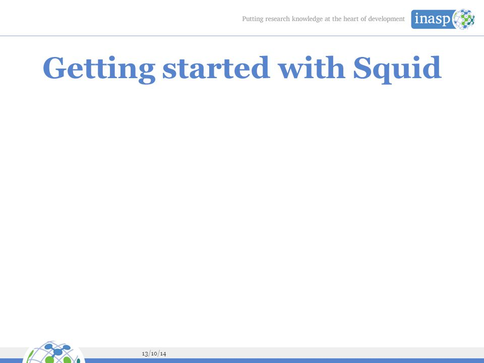 13/10/14 Getting started with Squid