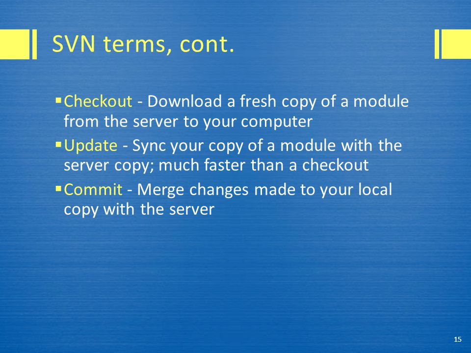 SVN terms, cont.