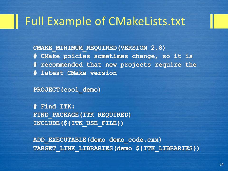 Full Example of CMakeLists.txt 24