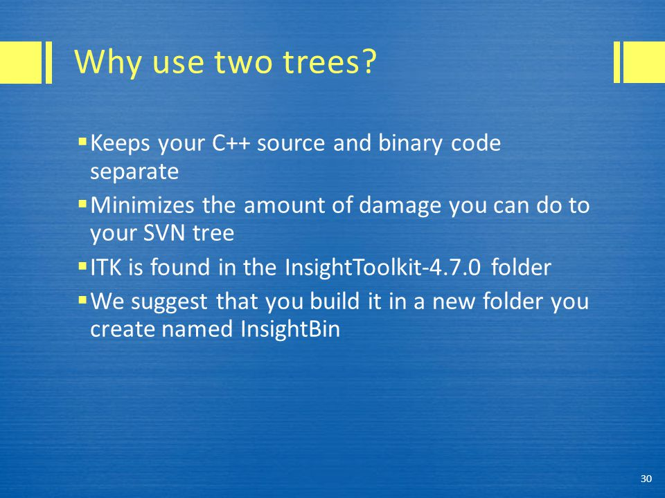 Why use two trees.