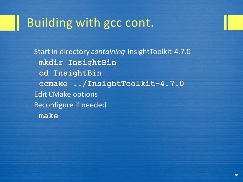 Building with gcc cont. 38