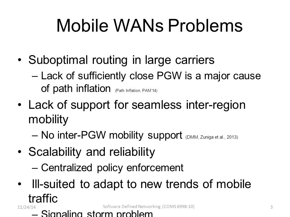 Outline Review of SDN Wireless Networks SDN Middleboxes and NFV – Middlebox – NFV (Middlebox Virtualization) – NFV Use Cases – NFV Architecture, Proof-of-Concept Implementation, Monitoring and DPDK – Virtualization Optimization: ClickOS – Enforcing Network-Wide Policy: FlowTags 2411/24/14 Software Defined Networking (COMS 6998-10)