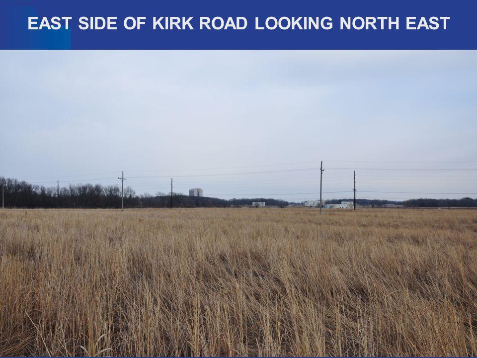 EAST SIDE OF KIRK ROAD LOOKING NORTH EAST