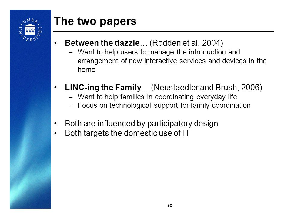 10 The two papers Between the dazzle… (Rodden et al.