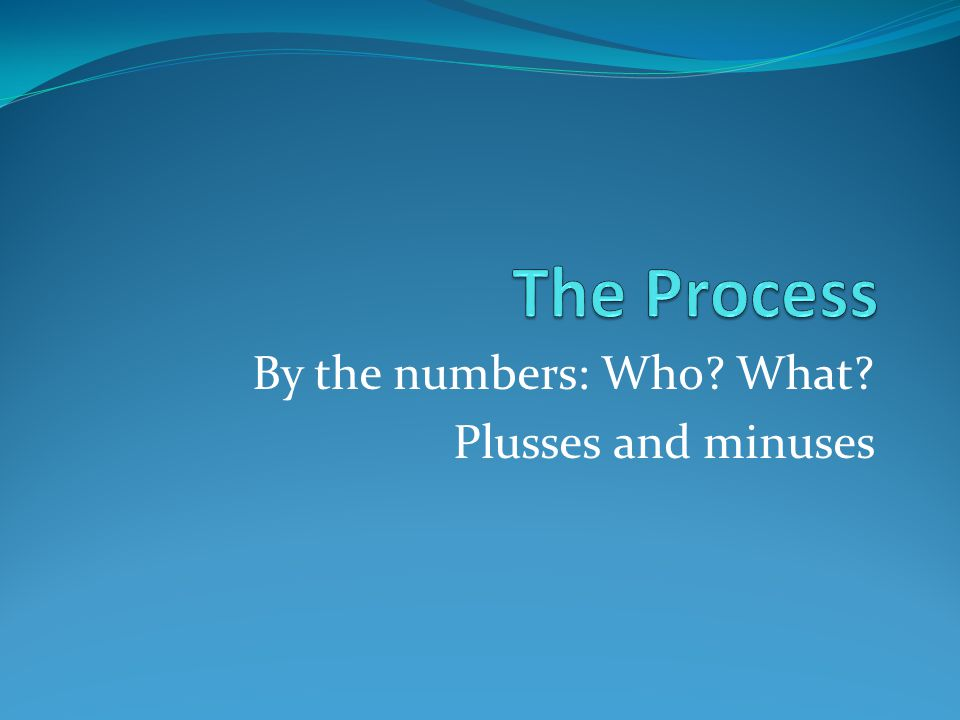 By the numbers: Who What Plusses and minuses