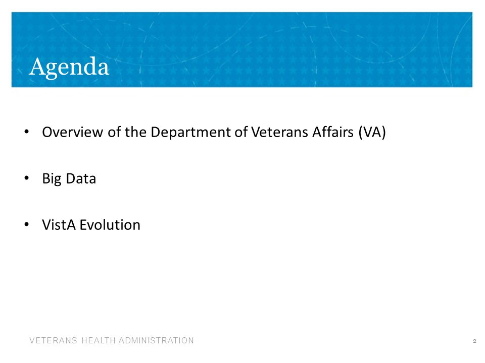 VETERANS HEALTH ADMINISTRATION The Program Plan defines the Who and How of the VistA Evolution Program Management Approach Governance for Program Planning, Change Control, and Risk Management VistA Evolution Product Approach EHR Certification and Meaningful Use Requirements Management Strategy Communications Strategy Training Strategy Transition Strategy Work Breakdown Structure VistA Evolution Program Plan Purpose 33