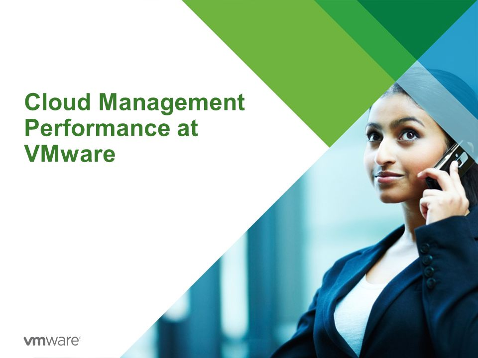 Cloud Management Performance at VMware