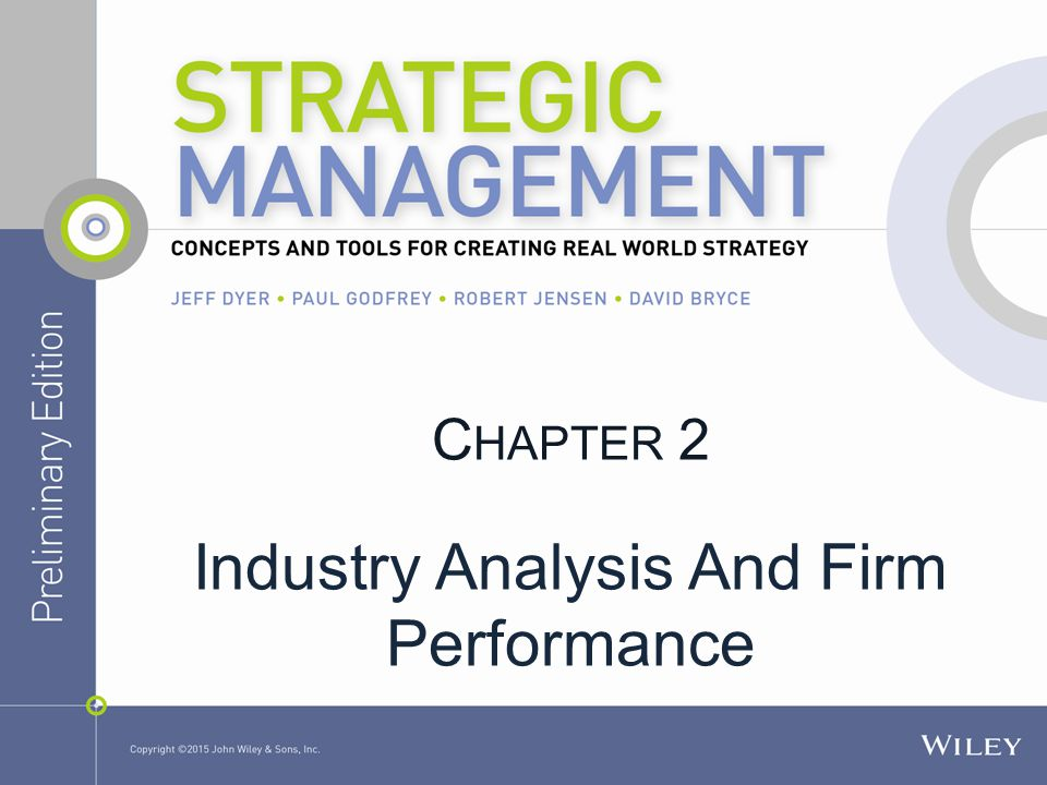 C HAPTER 2 Industry Analysis And Firm Performance