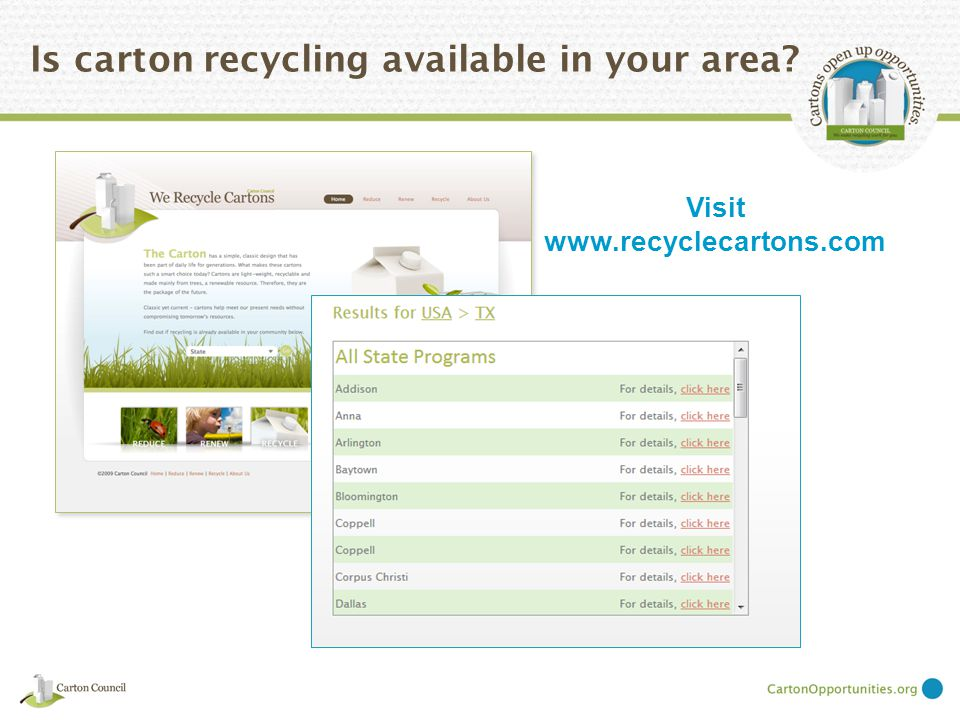 Is carton recycling available in your area Visit www.recyclecartons.com