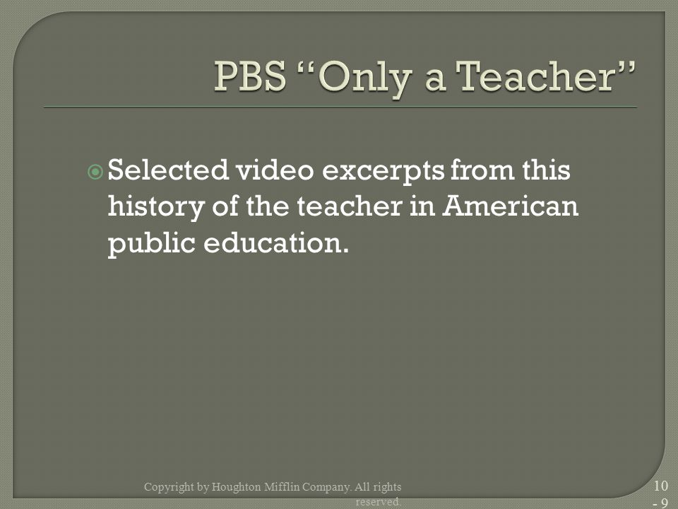  Selected video excerpts from this history of the teacher in American public education.