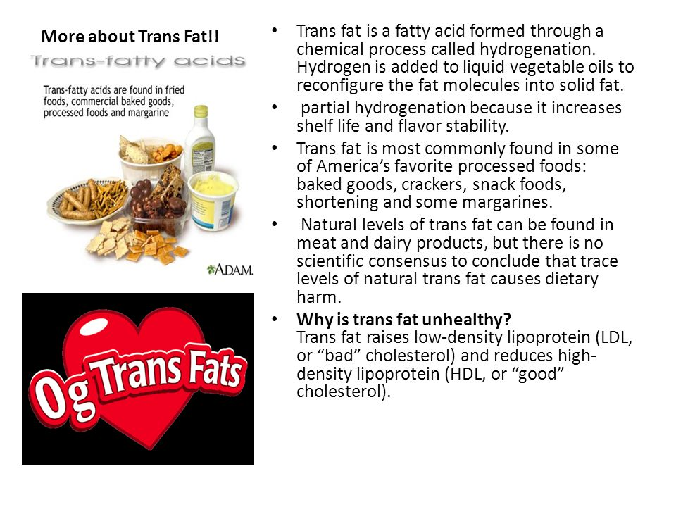 More about Trans Fat!.