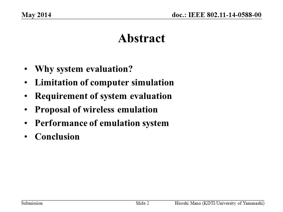 doc.: IEEE 802.11-14-0588-00 Submission Abstract Why system evaluation.
