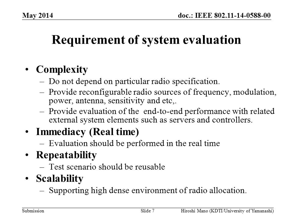 doc.: IEEE 802.11-14-0588-00 Submission Strawpoll Do you want to try the presented emulation system.