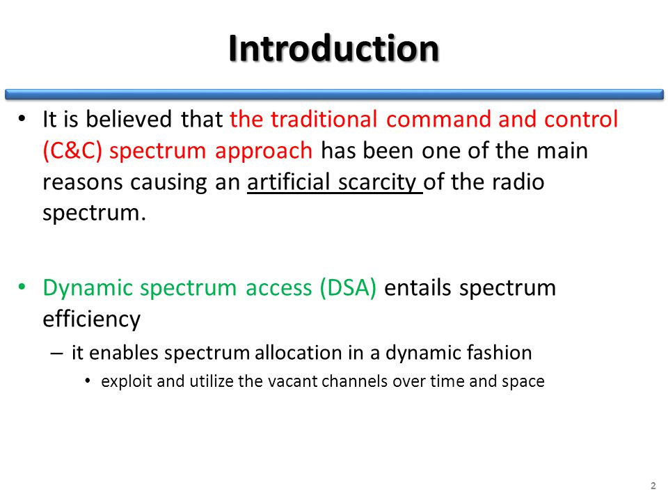 Introduction It is believed that the traditional command and control (C&C) spectrum approach has been one of the main reasons causing an artificial sc