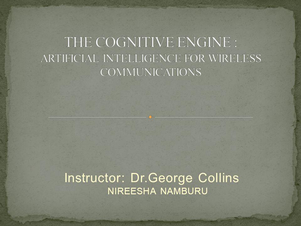 Instructor: Dr.George Collins NIREESHA NAMBURU