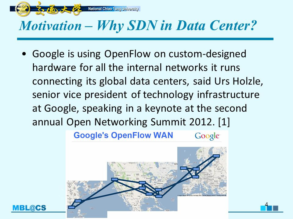 Copyright © 2012, MBL@CS.NCTU Motivation – Why SDN in Data Center.
