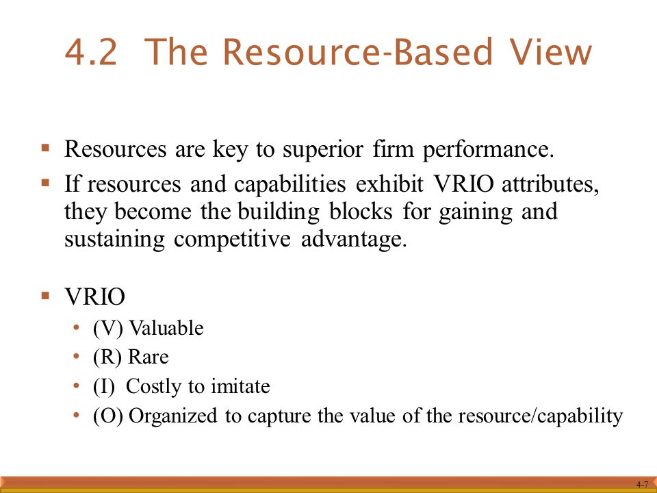 4-7  Resources are key to superior firm performance.
