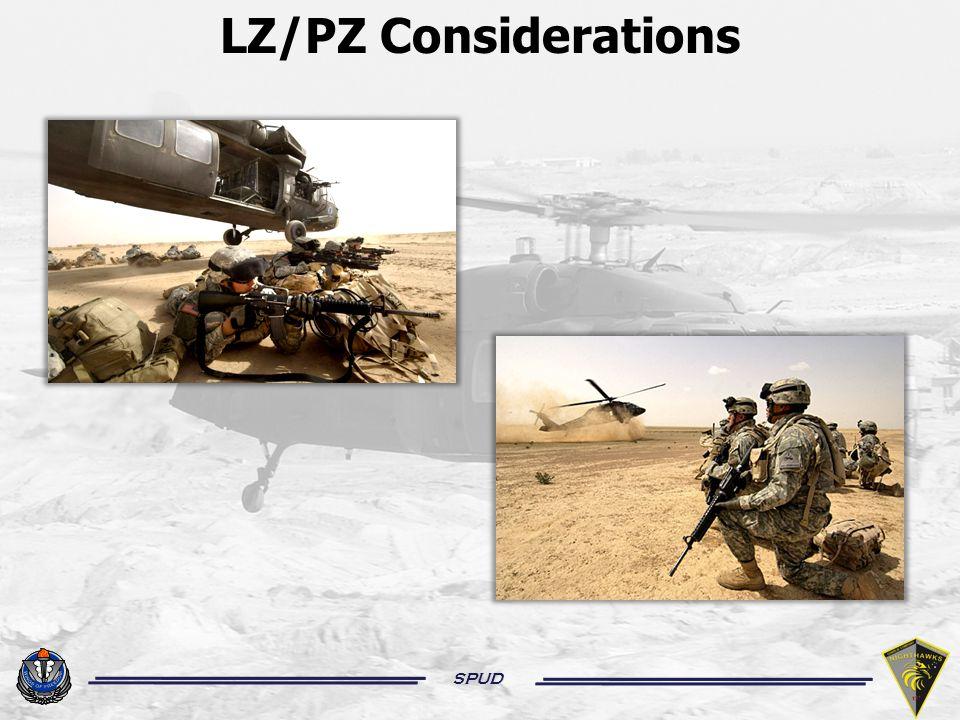 SPUD LZ/PZ Considerations