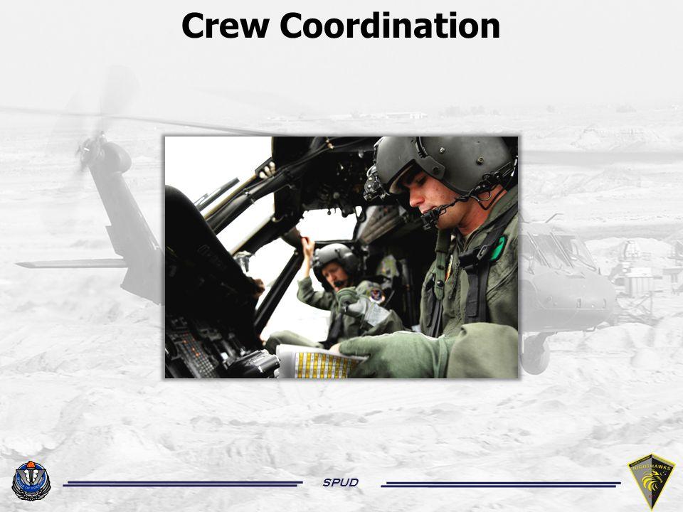 SPUD Crew Coordination