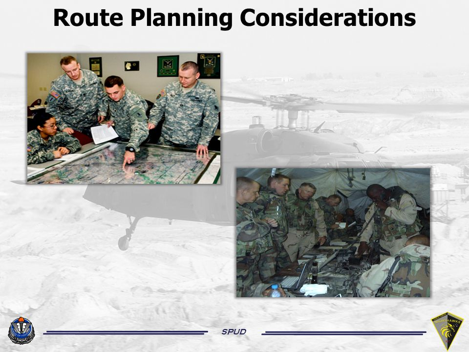 SPUD Route Planning Considerations