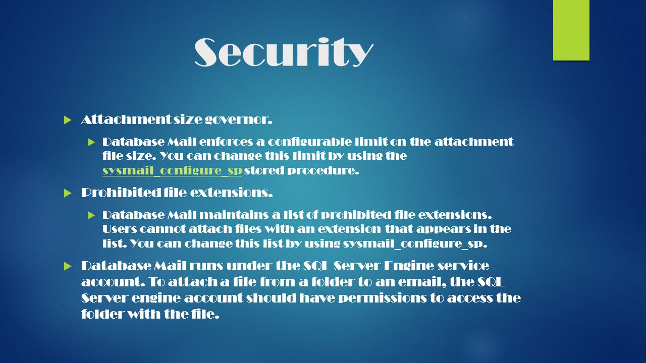 Security  Attachment size governor.