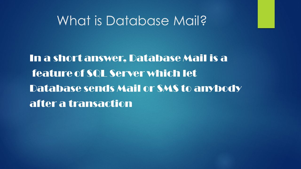 What is Database Mail.
