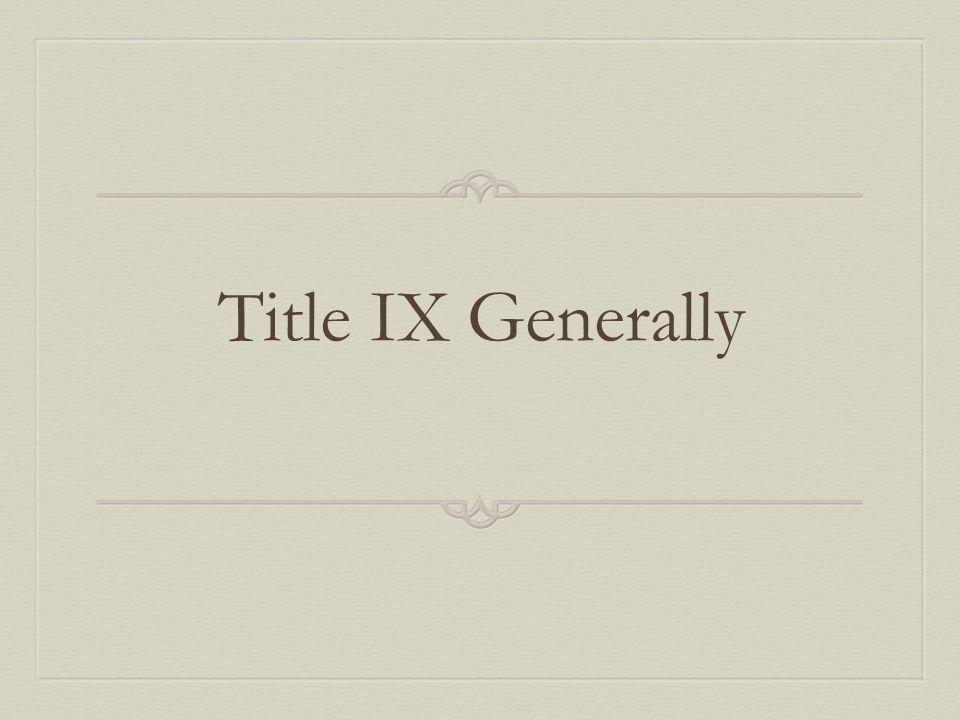 Title IX Generally
