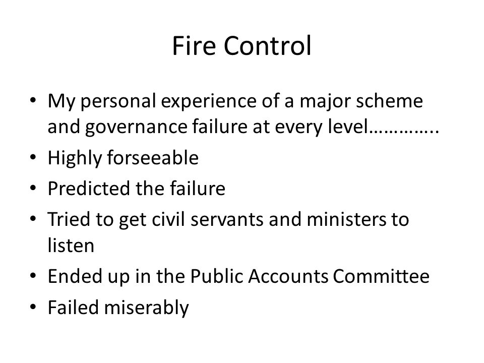 The FiRe Control Challenges (2008) Managing expectations Being heard Being influential Maintaining relationships Building and maintaining trust