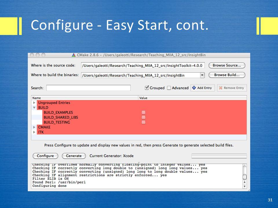 Configure - Easy Start, cont. 31