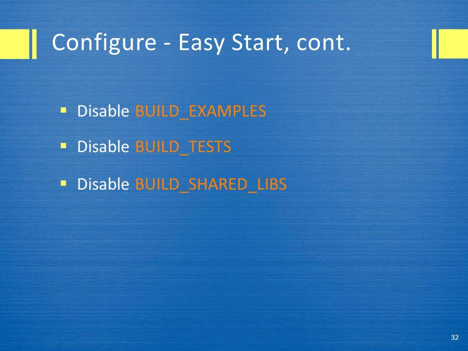 Configure - Easy Start, cont.