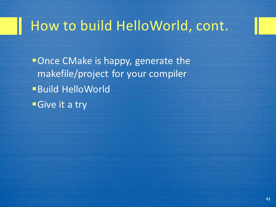 How to build HelloWorld, cont.