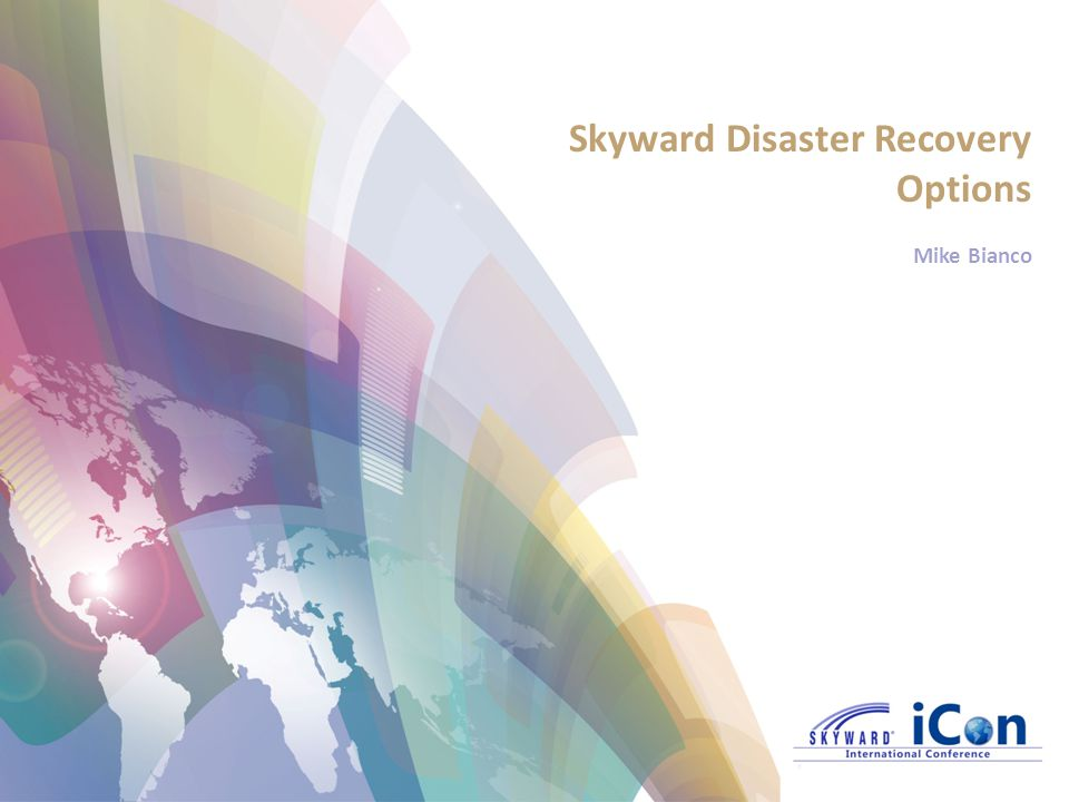 Skyward Disaster Recovery Options Mike Bianco