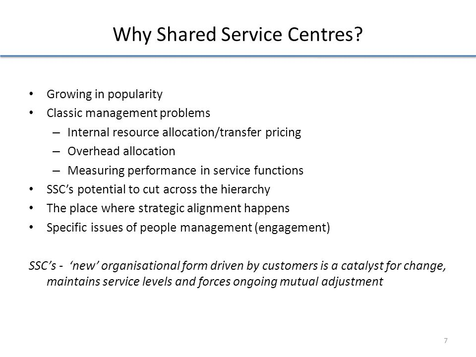Why Shared Service Centres.
