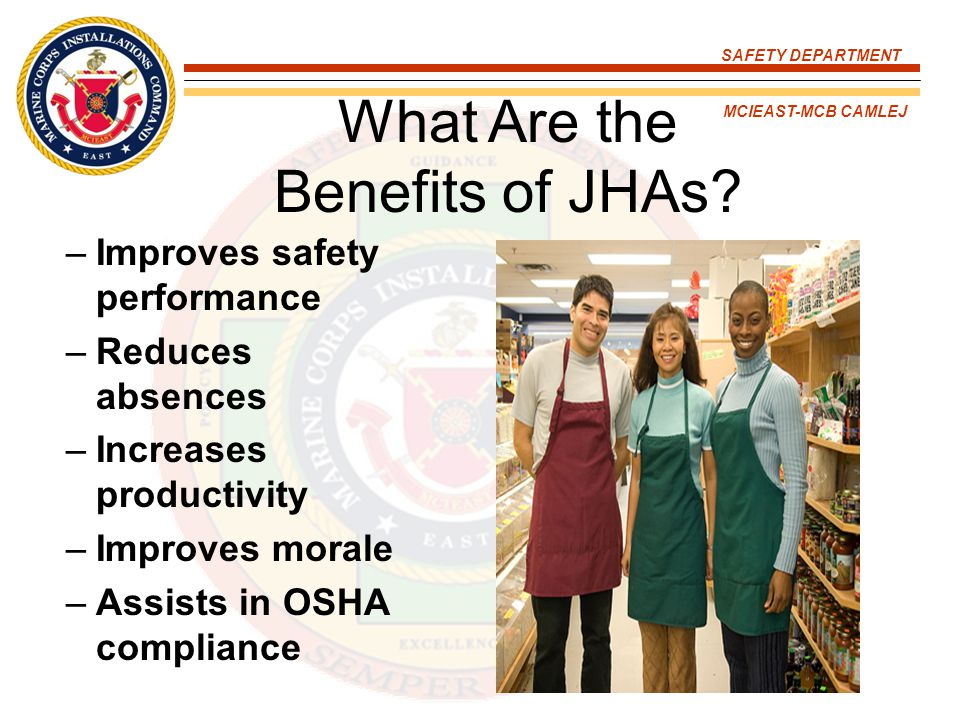 SAFETY DEPARTMENT MCIEAST-MCB CAMLEJ How Are Processes Selected for JHAs.