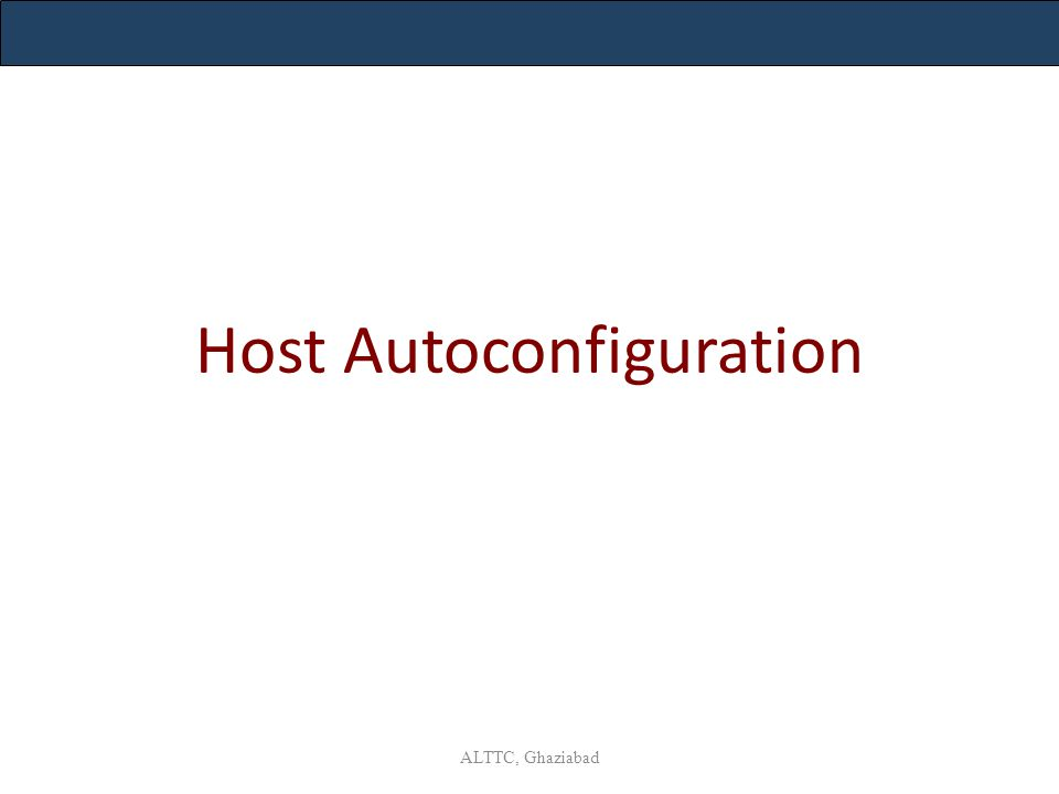 Host Autoconfiguration ALTTC, Ghaziabad